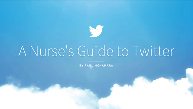 A Nurse's Guide to Twitter - Personal and Professional Use